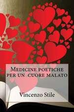 Medicine Poetiche Per Un Cuore Malato