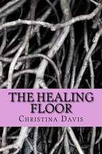 The Healing Floor