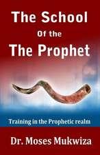 The School of the Prophet