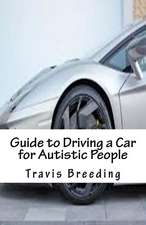 Guide to Driving a Car for Autistic People