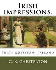 Irish Impressions. by