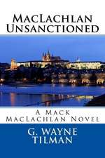 MacLachlan Unsanctioned