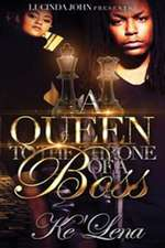 A Queen to the Throne of a Boss
