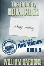 The Holiday Homicides