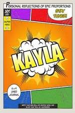 Superhero Kayla