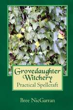 Grovedaughter Witchery
