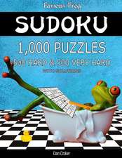 Famous Frog Sudoku 1,000 Puzzles with Solutions, 500 Hard and 500 Very Hard