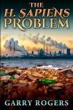The H. Sapiens Problem