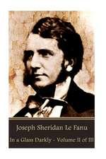 Joseph Sheridan Le Fanu - In a Glass Darkly - Volume II of III