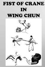 The Crane Fist in Wing Chun