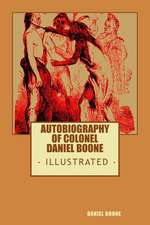 Colonel Daniel Boone's Authobiography