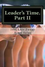 Leader's Time. Part II