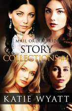 Mail Order Bride Story Collections #4