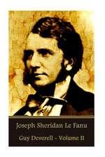 Joseph Sheridan Le Fanu - Guy Deverell - Volume II