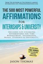 Affirmation the 500 Most Powerful Affirmations for Internships & University