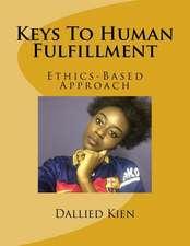 Keys to Human Fulfillment