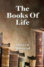 The Books of Life