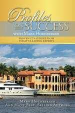 Profiles on Success with Mark Hornberger