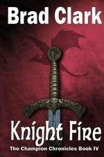 Knight Fire