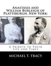 Anastasia and William Burleigh of Plattsburgh, New York