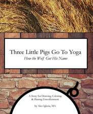 Three Little Pigs Go to Yoga