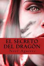 El Secreto del Dragon