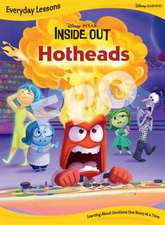 Hotheads (an Inside Out Story)