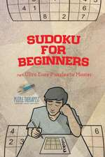 Sudoku for Beginners | 240 Ultra Easy Puzzles to Master