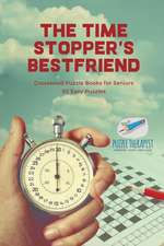 The Time Stopper's Bestfriend   Crossword Puzzle Books for Seniors   50 Easy Puzzles