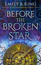 Before the Broken Star