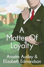 A Matter of Loyalty