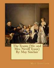 The Tysons (Mr. and Mrs. Nevill Tyson) by
