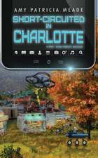 Short-Circuited in Charlotte