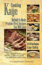 Cooking with Kaye Methods to Meals