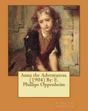 Anna the Adventuress. (1904) by