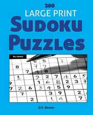 200 Large Print Sudoku Puzzles at All Levels