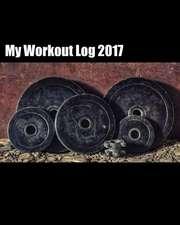 My Workout Log 2017