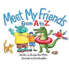 Meet My Friends from A to Z