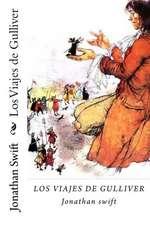 Los Viajes de Gulliver (Spanish Edition )