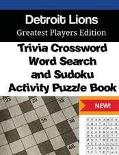 Detroit Lions Trivia Crossword, Wordsearch and Sudoku Activity Puzzle Book