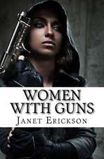 Women with Guns