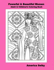 Powerful and Beautiful Women Children and Adult Coloring Book