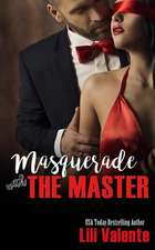Masquerade with the Master
