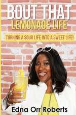 Bout That Lemonade Life