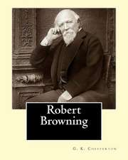 Robert Browning. by