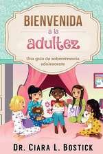 Bienvenida a la Adultez