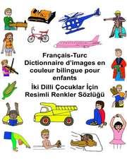 Francais-Turc Dictionnaire D'Images En Couleur Bilingue Pour Enfants