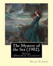 The Mystery of the Sea (1902). by