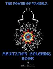 The Power of Mandala Meditation Coloring Book