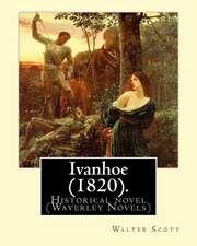 Ivanhoe (1820). by